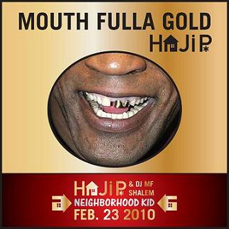 haji p- mouth fulla gold